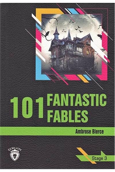 101 Fantastic Fables- Stage 3 - İngilizce Hikaye
