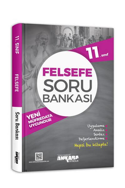 11. Sınıf Felsefe Soru Bankası - Ankara Yayıncılık