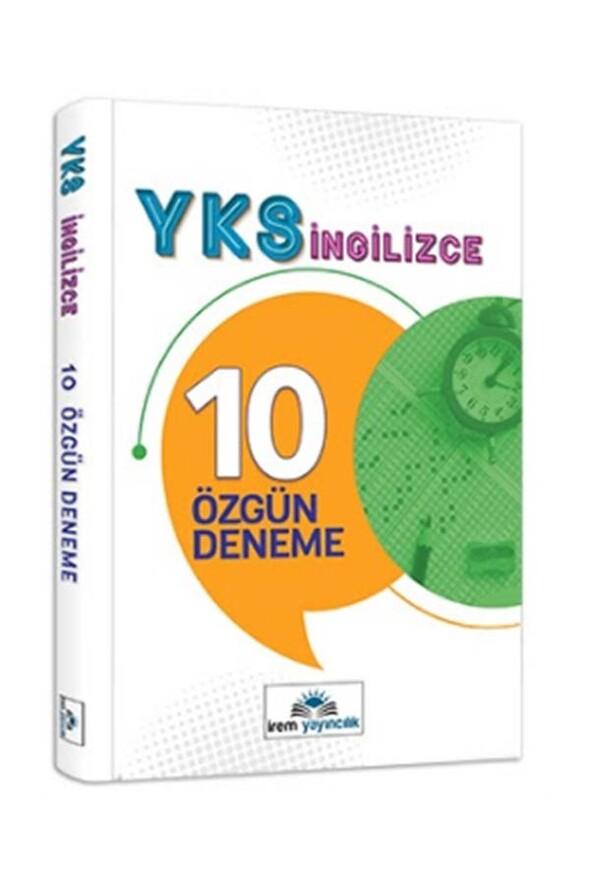 11. Sınıf YKS İngilizce 10 Özgün Deneme İrem Yayınları