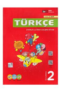Sbm Yayıncılık - 2. Sınıf Türkçe Etkinlik ve Ödev Çalışma Kitabı - Soru Bankası Merkezi