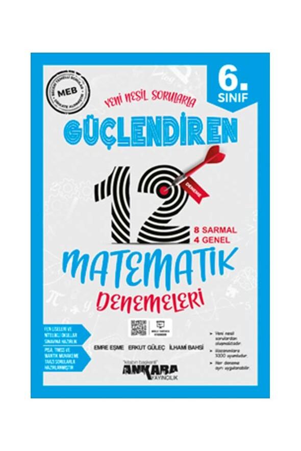 6. Sınıf Güçlendiren Matematik 12 Deneme Sınavı Ankara Yayıncılık