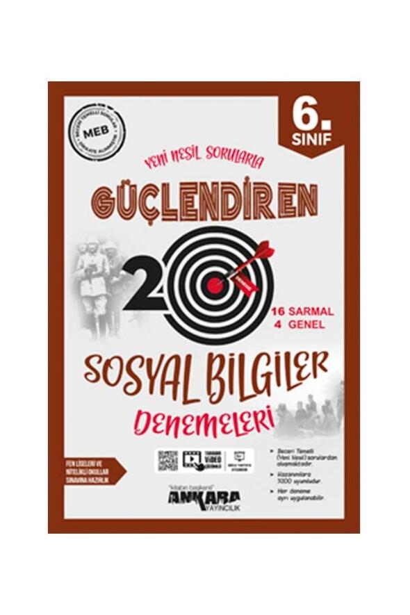 6. Sınıf Güçlendiren Sosyal Bilgiler 20 Deneme Sınavı Ankara Yayıncılık