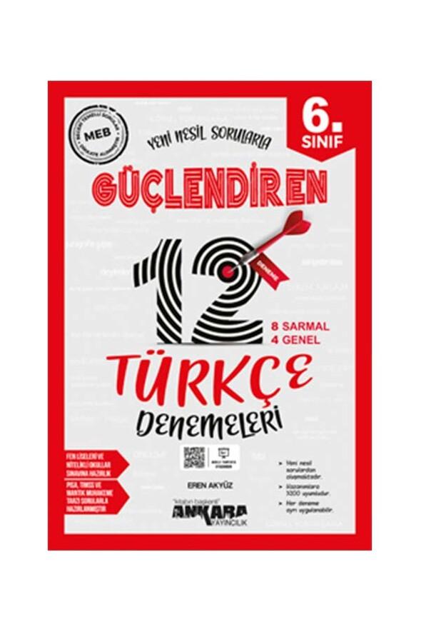 6. Sınıf Güçlendiren Türkçe 12 Deneme Sınavı Ankara Yayıncılık
