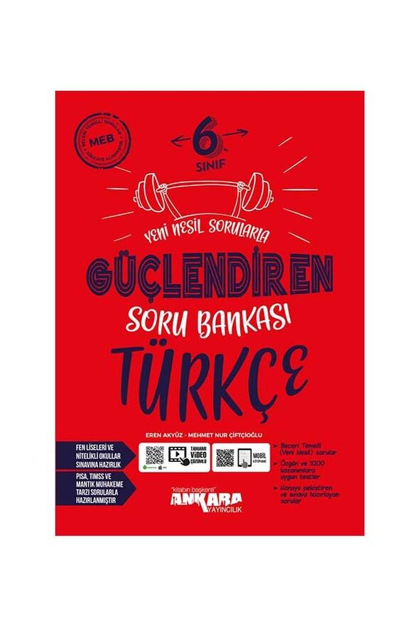 6. Sınıf Güçlendiren Türkçe Soru Bankası Ankara Yayıncılık