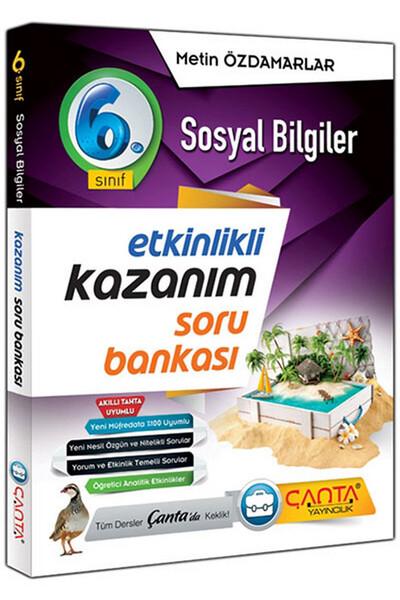 6. Sınıf Sosyal Bilgiler Etkinlikli Kazanım Soru Bankası - Çanta Yayınları