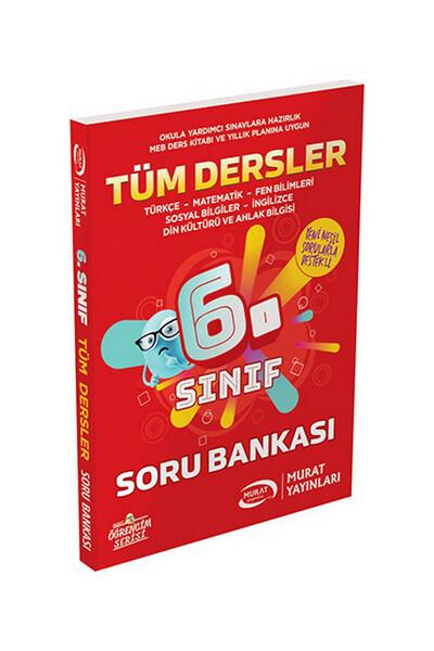 6. Sınıf Tüm Dersler Soru Bankası - Murat Yayınları