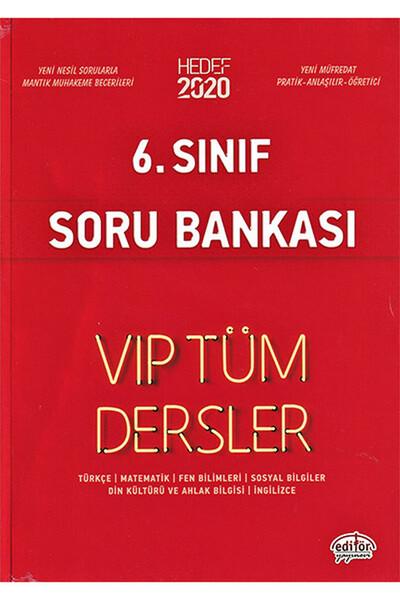 6. Sınıf VIP Tüm Dersler Etkinliklerle Soru Bankası - Editör Yayınevi