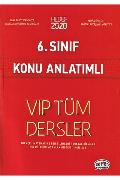 6. Sınıf VIP Tüm Dersler Konu Anlatımlı - Editör Yayınevi
