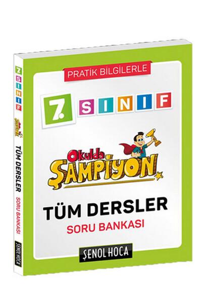 7. Sınıf Okulda Şampiyon Tüm Dersler Soru Bankası -Şenol Hoca Yayınları
