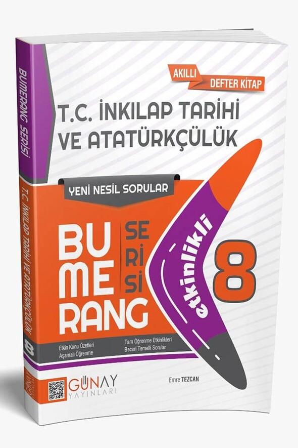 8. Sınıf Bumerang Etkinlikli T.C. İnkılap Tarihi Ve Atatürkçülük Günay Yayınları
