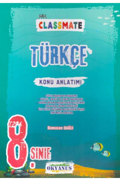 8. Sınıf Classmate Türkçe Konu Anlatımı - Okyanus Yayınları