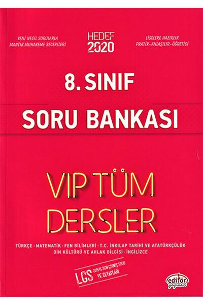 8. Sınıf LGS VIP Tüm Dersler Etkinliklerle Soru Bankası - Editör Yayınevi