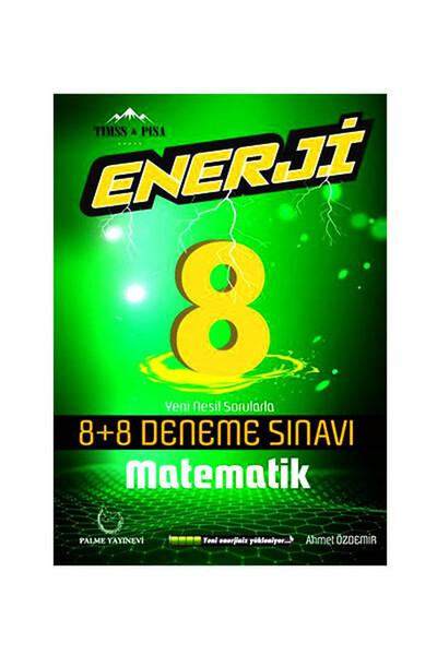 8. Sınıf Matematik Enerji 8 Artı 8 Deneme Sınavı - Palme Yayınevi