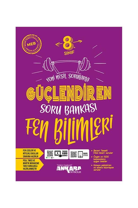 8.Sınıf Güçlendiren Fen Bilimleri Soru Bankası Ankara Yayıncılık