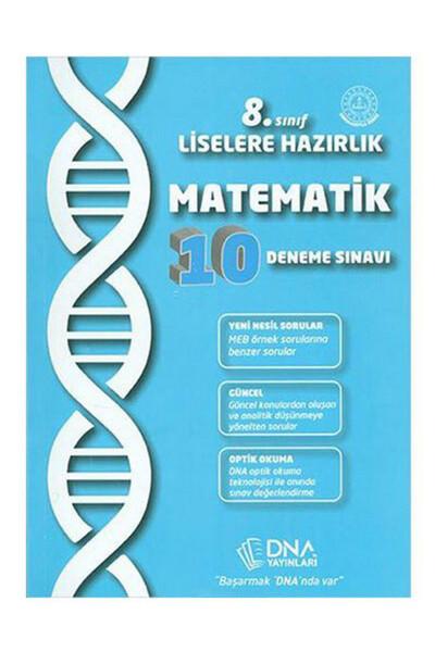 8.Sınıf Liselere Hazırlık Matematik 10 Deneme Sınavı - DNA Yayınları