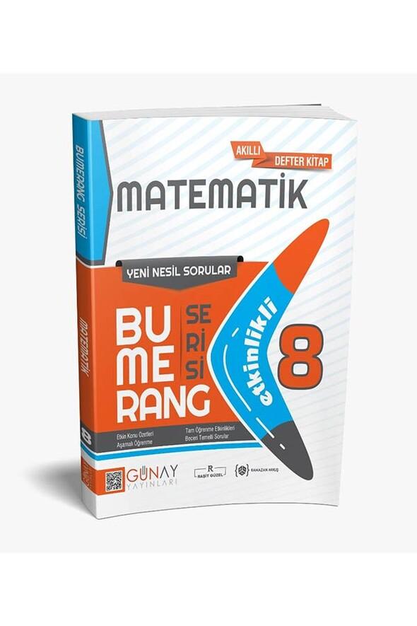 8.Sınıf Matematik Etkinlikli Bumerang Serisi Günay Yayınları