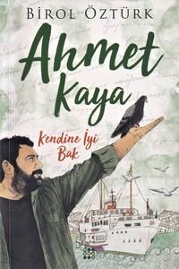 Dokuz Yayınları - Ahmet Kaya - Kendine İyi Bak