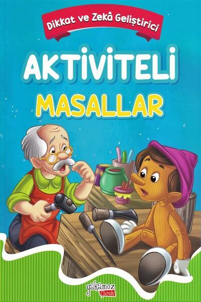 Aktiviteli Masallar - Ali Baba ve Kırk Haramiler, Sinbad ve Pinokyo