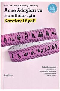 Hayy Kitap - Anne Adayları ve Hamileler için Karatay Diyeti