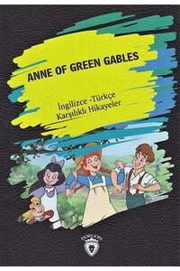 Dorlion Yayınevi - Anne Of Green Gables - İngilizce Türkçe Karşılıklı Hikayeler