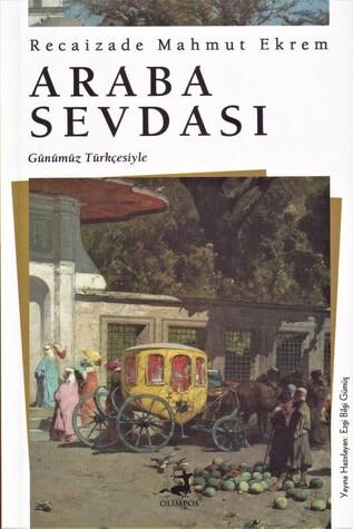 Olimpos - Araba Sevdası - Günümüz Türkçesiyle - Olimpos Yayınları