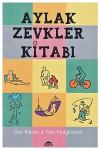 Maya Kitap Yayınları - Aylak Zevkler Kitabı
