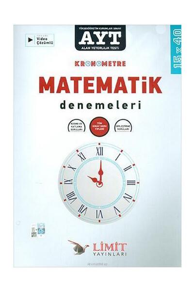 AYT Kronometre Matematik Denemeleri 15x40 - Limit Yayınları