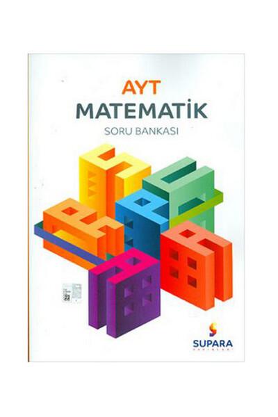 AYT Matematik Soru Bankası - Supara Yayınları