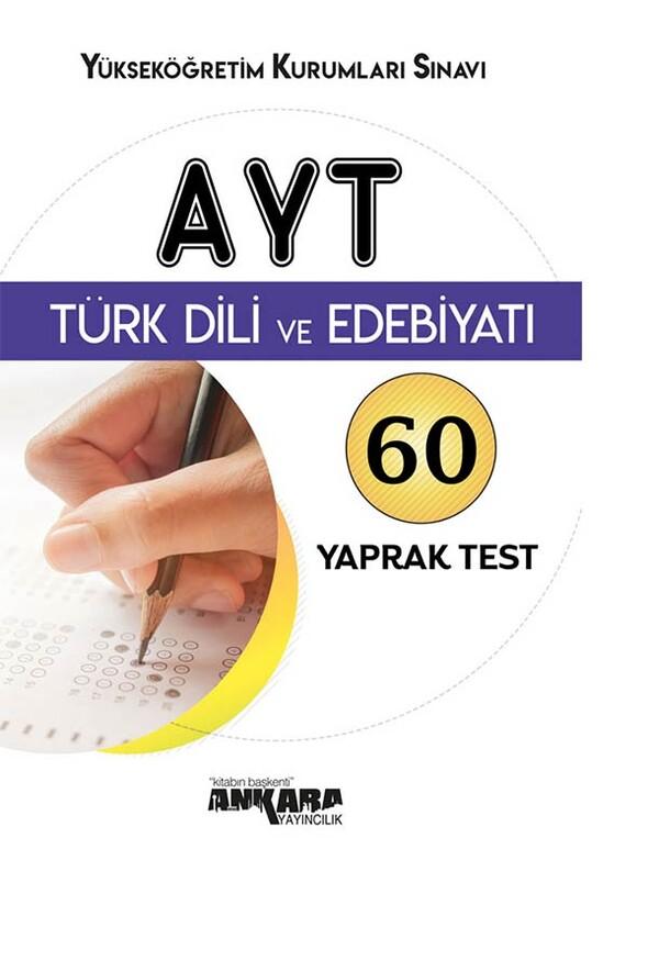 AYT Türk Dili ve Edebiyatı 60 Yaprak Test Ankara Yayıncılık