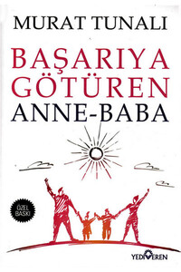 Yediveren Yayınları - Başarıya Götüren Anne Baba - Yediveren Yayınları