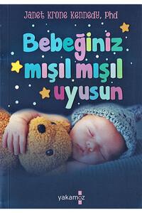 Yakamoz Yayınları - Bebeğiniz Mışıl Mışıl Uyusun