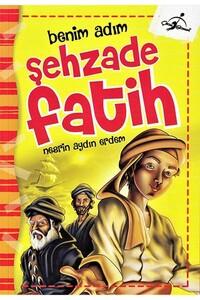 Çocuk Gezegeni - Benim Adım Şehzade Fatih