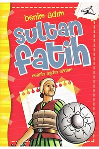 Çocuk Gezegeni - Benim Adım Sultan Fatih