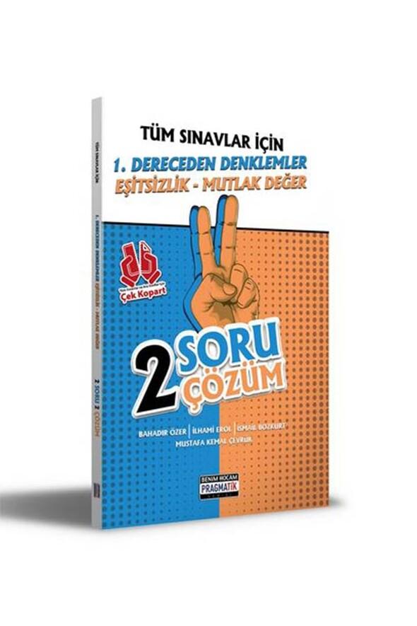 Benim Hocam Yayınları 2021 Tüm Sınavlar İçin 1. Dereceden Denklemler - Eşitsizlik - Mutlak Değer 2 Soru 2 Çözüm Fasikülü