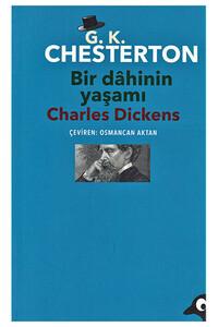 Alakarga - Bir Dahinin Yaşamı: Charles Dickens