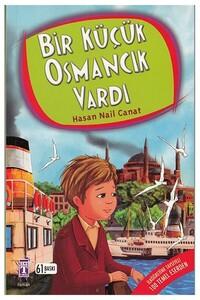 Timaş - Bir Küçük Osmancık Vardı