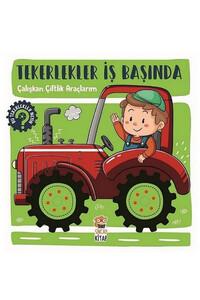 Sincap Kitap - Çalışkan Çiftlik Araçlarım - Tekerlekler İş Başında - Sincap Kitap