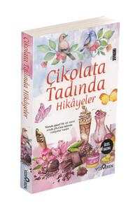Yediveren Yayınları - Çikolata Tadında Hikayeler - Yediveren Yayınları