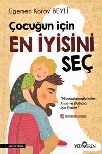 Yediveren Yayınları - Çocuğun İçin En İyisini Seç