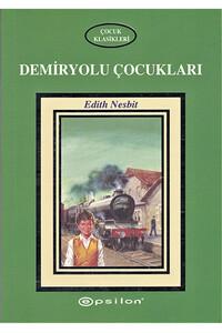 Epsilon Yayınevi - Demiryolu Çocukları - Epsilon Yayınları