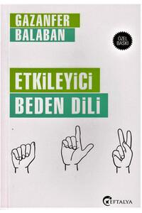Eftalya Yayınları - Etkileyici Beden Dili - Eftalya Kitap