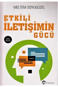 Eftalya Yayınları - Etkili İletişimin Gücü - Eftalya Kitap