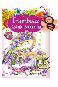 Yakamoz - Frambuaz Kokulu Masallar - Kokulu Kitap