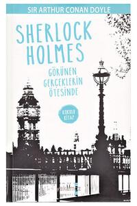Yakamoz - Görünen Gerçeklerin Ötesinde - Sherlock Holmes - Yakamoz Yayınları