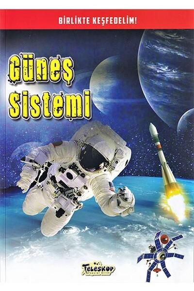 Güneş Sistemi - Birlikte Keşfedelim - Teleskop Popüler Bilim
