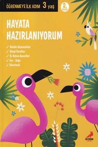 Erdem Çocuk Yayınları - Hayata Hazırlanıyorum Öğrenmeye İlk Adım 3 Yaş - Erdem Çocuk Yayınları