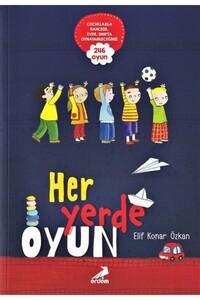 Erdem Çocuk Yayınları - Her Yerde Oyun - Erdem Çocuk Yayınları