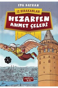 Yediveren Çocuk Yayınları - Hezarfen Ahmet Çelebi - İz Bırakanlar