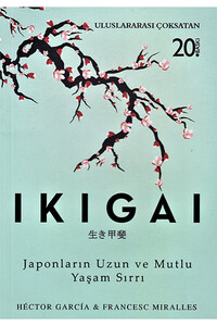 İndigo Kitap - İkigai - Japonların Uzun ve Mutlu Yaşam Sırrı