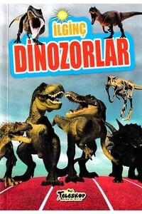 Teleskop Popüler Bilim - İlginç Dinozorlar - Teleskop Popüler Bilim